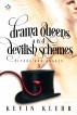 Drama Queens and Devilish Schemes by Kevin Klehr