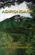 Adirondack by A. Dudley Johnson, Jr.