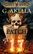 Patch 17 (Realm of Arkon, Book 1) by G. Akella