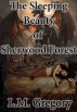The Sleeping Beauty of Sherwood Forest by L.M. Gregory