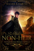 Non-Heir (The Black Mage Prequel Novella) by Rachel E. Carter
