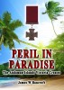 Peril In Paradise:The Andaman Islands Victoria Crosses by James W Bancroft