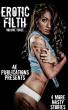 Erotic Filth: Volume Three - 4 More Nasty Stories by AE Publications