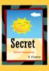 Secret Behind Happiness by Bonface Khatete