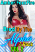 Bred by the Alpha 4-Pack Vol 2 by Amber FoxxFire