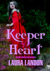 Keeper of My Heart by Laura Landon