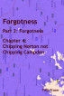 Forgotness: Part 2: Forgotness, Chapter 4: Chipping Norton not Chipping Campden by T W G Fraser