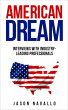 American Dream: Interviews with Industry-Leading Professionals by Jason Navallo