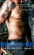 Buckled Up Episode 1: An LGBT erotic romance that'll give you the ride of your life. Whether you're looking for it or not. by Karen Botha
