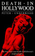 Death in Hollywood by Peter Underwood