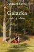Gałązka rajskiej jabłoni. Prastare polskie baśnie, klechdy i opowieści by Andrzej Sarwa