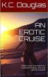 An Erotic Cruise by KC Douglas