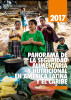Panorama de la seguridad alimentaria y nutricional en América Latina y el Caribe 2017 by Food and Agriculture Organization of the United Nations