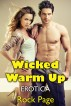 Wicked Warm Up: Erotica by Rock Page