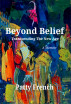 Beyond Belief by Patty French