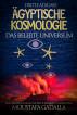 Ägyptische Kosmologie Das belebte Universum by Moustafa Gadalla