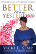 Better Than Yesterday by Vicki L. Kemp