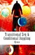 Transitional Zen & Conditional Juggling by Qua