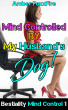 Bestiality Mind Control 1: Mind Controlled By My Husband's Dog by Amber FoxxFire