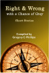 Right & Wrong with a Chance of Gray by Gregory Phillips