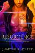 Resurgence by Sharonlee Holder