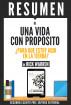 Una Vida Con Proposito: ¿Para Que Estoy Aqui En La Tierra? (The Purpose Driven Life) - Resumen del libro de Rick Warren by Sapiens Editorial