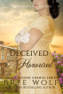 Deceived & Honoured - The Baron's Vexing Wife (#7 Love's Second Chance Series) by Bree Wolf