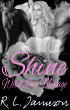 Shine (Book One of the Wild Love Ménage Series) by R. L. Jameson