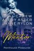 Mentor by Opal Carew, Avery Aster, & Jayne Rylon