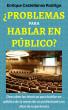 Problemas para Hablar en Público by Enrique Castellanos Rodrigo