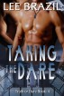 Taking the Dare by Lee Brazil