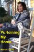 Purloining My Home by Mario V. Farina