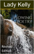 Flowing Poetry by Lady Kelly