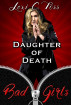 Daughter of Death by Lexi C. Foss