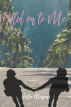 Hold on To Me by Leslie Morgan