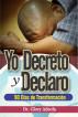 Yo Decreto y Declarar by Dr. Glory Adeola