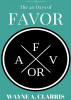40 Days of Favor by Wayne A. Clarris