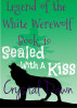 Sealed With a Kiss by Crystal Dawn