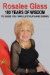 Rosalee Glass 100 Years of Wisdom To Guide You Thru Life's Ups and Downs by Lillian Glass