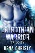 Latrothian Warrior Trilogy by Dena Christy