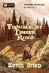 Trouble at Timber Ridge by Kevin Crisp