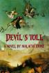 Devil's Toll by Malachi Stone