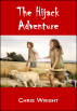 The Hijack Adventure by Chris Wright