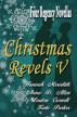 Christmas Revels V : Four Regency Novellas by Hannah Meredith, Anna D. Allen, Louisa Cornell, & Kate Parker