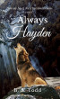 Always Hayden: A Cloverly Wolves Novel by B. S. Todd