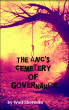 The ANC's Cemetery Of Governance by Wolf Sherman
