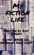 My Fiction Life by Amy Sparks