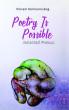 Poetry is possible by Vikram Kolmannskog
