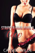 Stripper Gang Bang #2: Cece by Cassidy Wilde