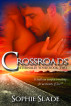 Crossroads (Eternally Yours, Part 2) by Sophie Slade